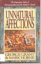 Unnatural Affection by George Grant