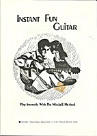 Instant Fun Guitar : Play Instantly with the…