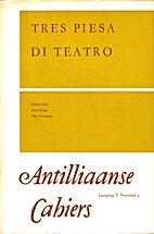 Tres piesa di teatro by Hubert Booi
