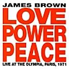 Love, Power, Peace - Live at the Paris…