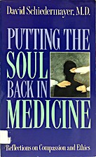 Putting the soul back in medicine :…