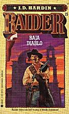 Baja Diablo (Raider, No. 15) by J. D. Hardin