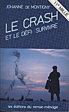 Crash et le Defi de Survivre by Johanne de…