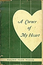 A corner of my heart by Marjorie Fraser…