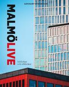 Malmö Live : inblickar och utblickar by…