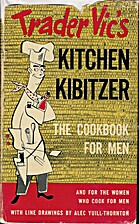 Trader Vic's Kitchen Kibitzer by Trader Vic