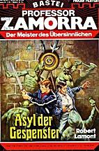 Asyl der Gespenster by Robert Lamont