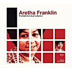 The Definitive Soul Collection by Aretha…