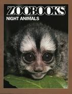 Night Animals by John Bonnett Wexo