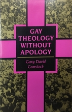 Gay Theology Without Apology by Gary David…