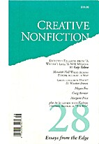 Creative Nonfiction 28 Essays From the Edge…