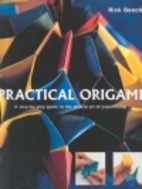 Practical origami: A step-by-step guide to…