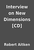 Interview on New Dimensions [CD] by Robert…