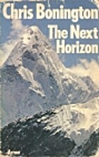 The Next Horizon by Chris Bonington