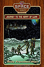 Journey to the Heart of Luna by Andy…
