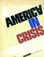 America in crisis by Mitchel Levitas
