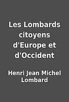 Les Lombards citoyens d'Europe et…
