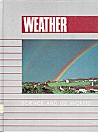 Weather (Science and Its Secrets) by Chris…