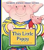 This Little Piggy (Action Rhyme Mini Books)…