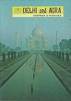 Delhi & Agra (This Beautiful World) by…
