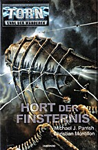 Hort der Finsternis by Michael J. Parrish