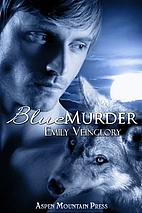 Blue Murder by Emily Veinglory