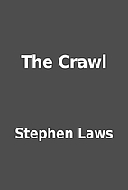The Crawl by Stephen Laws