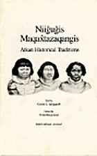 Niigugis maqaxtazaqangis: Atkan historical…