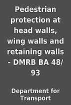 Pedestrian protection at head walls, wing…