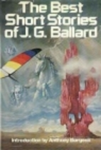 The Best Short Stories of J. G. Ballard by…
