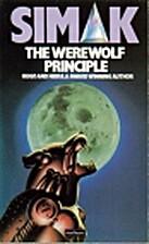 Werewolf Principle by Clifford D. Simak