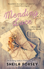 Mending Lace: A story of love, loss and…