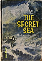 The secret sea by Richard Armstrong