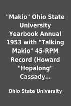 Makio Ohio State University Yearbook…