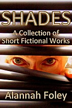 SHADES: A Collection of Short Fictional…