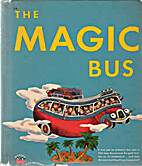 The Magic Bus by Maurice Dolbier