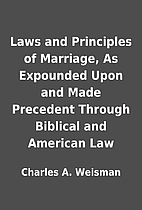 Laws and Principles of Marriage, As…