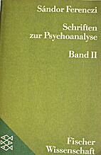 Schriften zur Psychoanalyse : Ausw. in 2 Bd.…