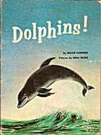 Dolphins! by Mickie Compere