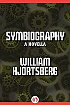 Symbiography by William Hjortsberg