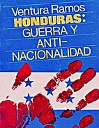 Honduras, guerra y anti-nacionalidad by…
