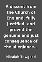 A dissent from the Church of England, fully…