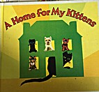 A home for my kittens by Albertine…