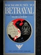 Background to Betrayal: The Tragedy of…