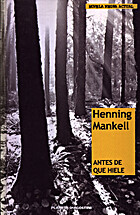 Antes de que hiele by Henning Mankell