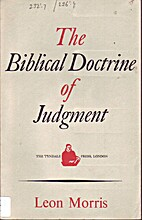The Biblical Doctrine of Judgment by Leon…