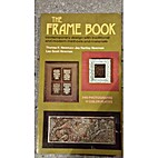 The Frame Book by Thelma R. Newman