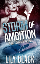 Storm of Ambition (Willowdale) by Lily Black
