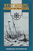 Went Missing: Unsolved Great Lakes Shipwreck…