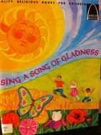 Sing a Song of Gladness: Selected Psalms for…